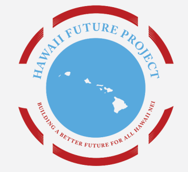 Building a Better Future for all Hawaii